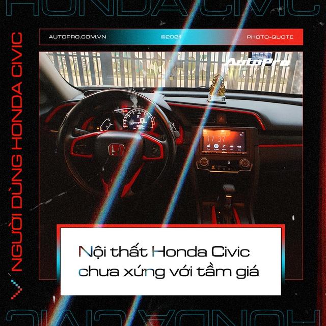 Người dùng Honda Civic: 'Mua vì giảm giá nhưng vẫn thấy nội thất không xứng tiền bỏ ra' - Ảnh 4.