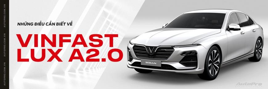Đánh giá nhanh VinFast Lux A2.0: Sedan hạng E duy nhất Việt Nam có giá dưới 900 triệu đồng - Ảnh 8.