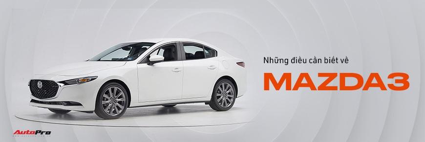 Chi tiết Mazda3 đắt nhất phân khúc, lăn bánh tiền tỷ: Từ xe quốc dân thành xe mơ ước  - Ảnh 23.