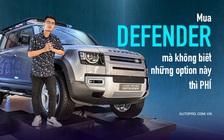 Defender 2021 vừa ra mắt Việt Nam và 13 điểm không phải ai cũng biết của mẫu xe chất chơi hơn 4 tỷ đồng