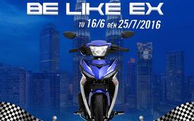 """Yamaha Motor Việt Nam giới thiệu cuộc thi """"BE LIKE EX"""""""