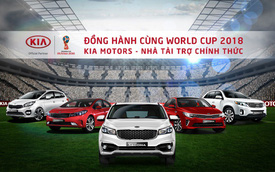 Kia Việt Nam đồng hành cùng World Cup 2018