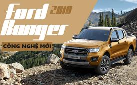 Giảm giá nhưng Ford Ranger Wildtrak 2018 tại Việt Nam lại có hàng loạt nâng cấp mới
