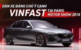 VinFast sẽ sánh ngang với dàn xe tiêu biểu nào tại Paris Motor Show 2018?
