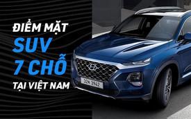 Đây là loạt xe đáng chú ý trong phân khúc SUV 7 chỗ sôi động nhất hiện nay tại Việt Nam