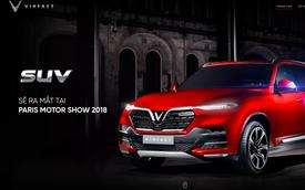 Xem trực tiếp và trọn vẹn buổi lễ ra mắt của VinFast tại Paris Motor Show 2018 như thế nào?