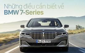 4 bức ảnh cho thấy toàn bộ điểm mới của BMW 7-Series mà đại gia Việt mong ngóng