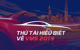 [Quiz] VMS 2019 cận kề, liệu bạn đã biết hết 10 thông tin 'hot' này chưa?