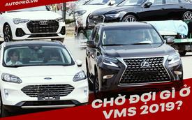 Tất tần tật về Triển lãm ô tô Việt Nam 2019 trước giờ khai mạc: Đủ trả lời câu hỏi 'Nên đến xem hay không?'
