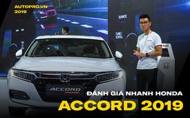 Đánh giá nhanh Honda Accord 2019: Đây là những thay đổi 'tất tay' để cạnh tranh 'vua doanh số' Toyota Camry