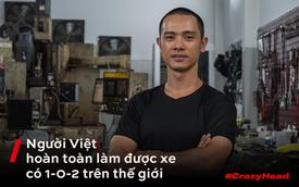 Mai Huy: Từ chế tạo đồ quay phim tới 'nghệ sĩ' mô tô khởi nghiệp từ bộ nhông dĩa xe máy