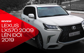 Trải nghiệm Lexus LX570 2009 lên đời Super Sport 2019: Cú lừa thị giác và món hời 450 triệu đồng thay vì 10 tỷ mua xe mới