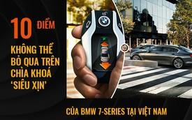 """10 điểm không thể bỏ qua trên chìa khoá """"siêu xịn"""" của BMW 7 Series tại Việt Nam"""