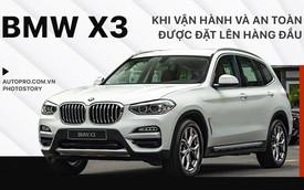 BMW X3 - Khi vận hành và an toàn được đặt lên hàng đầu