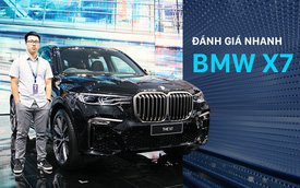 Đánh giá nhanh BMW X7: Tân binh sẽ đe dọa vị thế Lexus LX570 tại Việt Nam
