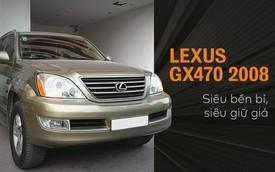 Người dùng tiết lộ sự 'nồi đồng cối đá' của Lexus GX470 sau 12 năm sử dụng và 160.000 km