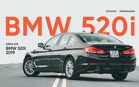 Đánh giá BMW 520i 2019: Mang lại giá trị và niềm tin
