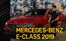 Đánh giá nhanh Mercedes-Benz E-Class 2019: Đe doạ cả BMW 3-Series mới sắp về Việt Nam