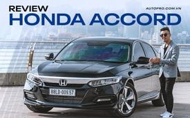Thử 'điên mới mua Honda Accord 2020' một lần xem hơn 1,3 tỷ đánh đổi điều gì