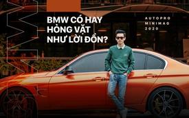 """Chủ xe giải oan: """"Chơi BMW, tôi dần hiểu vì sao các Bimmer phải thân với các garage sửa xe"""""""