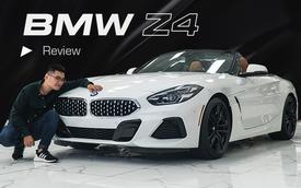 Đánh giá nhanh BMW Z4 vừa về Việt Nam: Chuẩn xe chơi cho nhà giàu