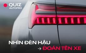 [Quiz] Đố bạn có thể nhìn đèn hậu đoán đúng tên xe