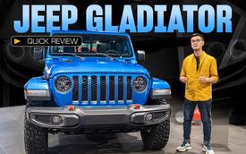 Đánh giá nhanh Jeep Gladiator Rubicon giá 3,498 tỷ đồng tại Việt Nam - Bán tải chất chơi cho nhà giàu