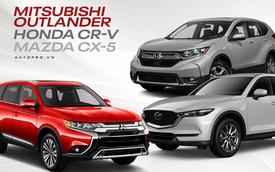 So găng Mitsubishi Outlander, Honda CR-V và Mazda CX-5 tại Việt Nam: Cuộc đấu SUV Nhật kịch tính dưới 1 tỷ đồng