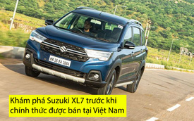 Đánh giá nhanh Suzuki XL7 trước ngày bán tại Việt Nam: Bứt phá hay giẫm vết xe đổ của Ertiga?