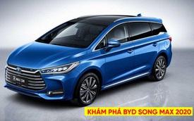 Đánh giá nhanh BYD Song Max 2020 - Xe Trung Quốc đấu Mitsubishi Xpander tại Việt Nam