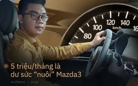 MC VTV chọn Mazda3 2020, nuôi xe chỉ 5 triệu/tháng: Phải đẹp đã, mọi chuyện khác tính sau