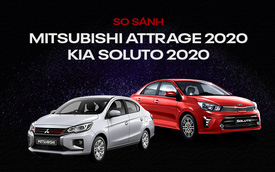 Chọn sedan B rẻ nhất Việt Nam: Chênh 40 triệu, mua Attrage hay Soluto mới vừa ra mắt?