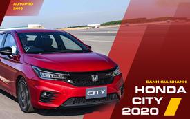 Đánh giá nhanh Honda City 2020 - 'Tiểu Accord' chỉ chờ ngày bán ở Việt Nam, lấy khách cá nhân của Toyota Vios
