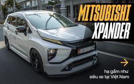 Mitsubishi Xpander độ hạ gầm độc nhất thế giới tại Việt Nam