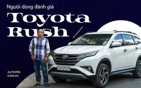 Admin hội Toyota Rush chọn xe không theo số đông: 'Có 1 tỷ và mua xe đầu đời, tôi không dám mạo hiểm'