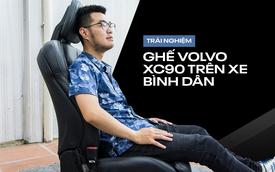 Trải nghiệm ghế Volvo XC90 trên Ford Ranger: Khi sự tiện nghi, thoải mái giá 70 triệu