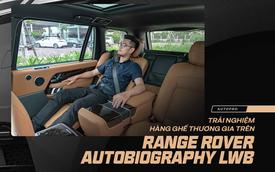 Ngủ quên trên Range Rover Autobiography LWB - 'Căn hộ di động' hạng sang giá hơn 11 tỷ đồng