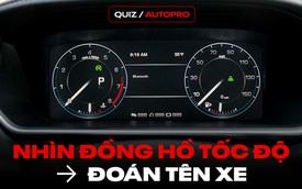 [Quiz] Nhìn đồng hồ đoán tên xe: Chỉ Fan xe Nhật chính hiệu mới trả lời được câu số 4 và số 7