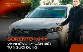 Người dùng đánh giá Kia Sorento 2021: Có cái hơn Range Rover, tiết kiệm hơn Fadil nhưng còn nhiều 'cái gai' cần khắc phục