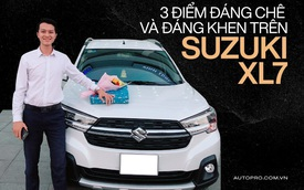 Bỏ Triton mua Suzuki XL7, người dùng đánh giá: 'Vừa nhận đã thất vọng nhưng vẫn có nhiều chi tiết ăn điểm'