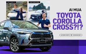 Những kiểu khách chốt đơn Toyota Corolla Cross sau 1 năm bán tại Việt Nam: Người bỏ Mercedes, người mua chỉ vì thương hiệu