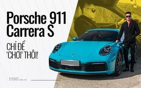 Chủ xe Nha Trang kể chuyện mua Porsche 911 Carrera S: 'Mua xe 10 tỷ mà chỉ nhìn qua giấy, giật mình với những option bằng cả chiếc Kia'