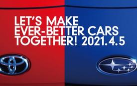 Toyota, Subaru úp mở xe mới đồng sản xuất: Ra mắt ngay tháng sau