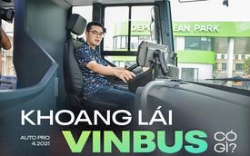 Khám phá khoang lái VinBus: Nhiều trang bị xịn sò chưa từng có trên buýt thường