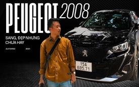 Người dùng đánh giá Peugeot 2008: Đẹp, chảnh hơn Kona, Seltos, nhưng cầm lái mới thấy còn nhiều vấn đề