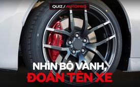 [Quiz] Thử thách nhìn mâm đoán tên xe thông qua 10 câu hỏi sau đây