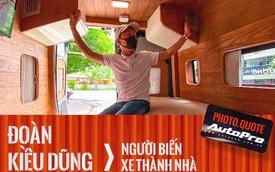 Người chuyên độ xe thành nhà di động cho dân chơi Việt: 'Làm được như nước ngoài, sắp có cả hành trình mobihome 3 miền'