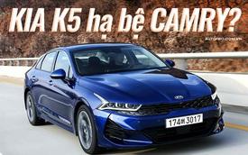 Bóc tách Kia K5 trước ngày về Việt Nam: Đẹp nhất phân khúc nhưng vẫn có điểm thua Toyota Camry