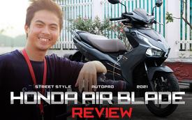 Người dùng Honda Air Blade 150 đánh giá: 'Định không mua vì nhàm nhưng thành fan cuồng sau gần 1 năm sử dụng'