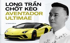 Thành viên Gia Lai Team tậu siêu xe Aventador Ultimae: Giá hơn nửa triệu USD, tiết kiệm được đống tiền vì không mua qua 'chợ đen'